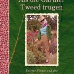 Als die Gärtner Tweed trugen. Ursula Buchan, (c) Gerstenberg Verlag