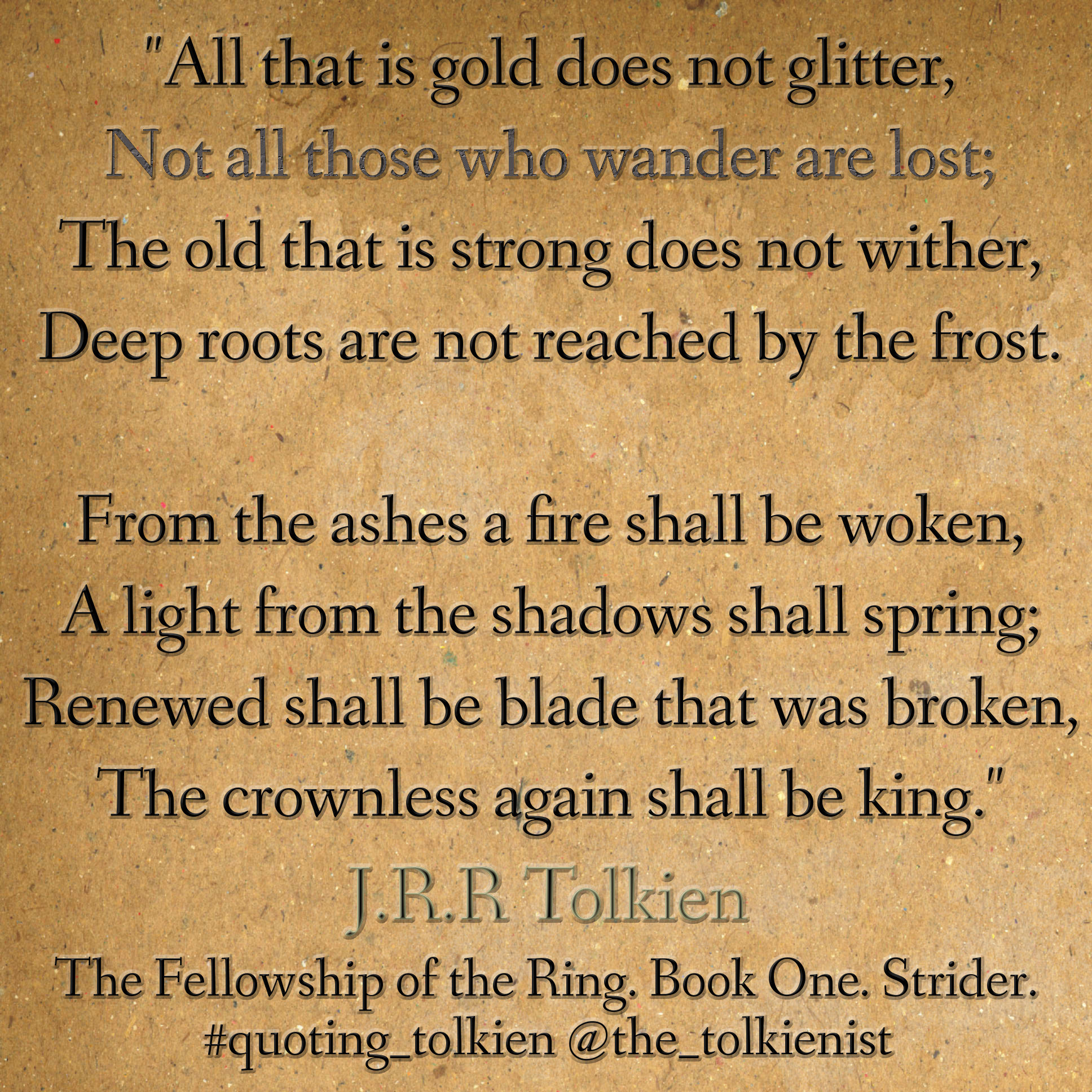 All that is gold does not glitter, poem by J.R.R. Tolkien