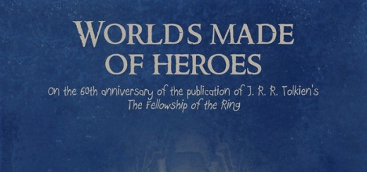 Worlds made of Heroes, Tolkien Conference, University of Porto, Portugal, November 2014