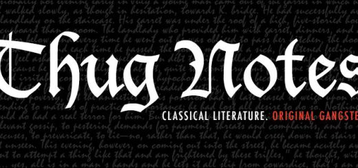 Thug Notes. Classical Literature. Original Gangster (c)